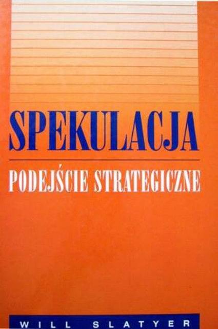 Spekulacja - podej¶cie strategiczne [eBook PL]